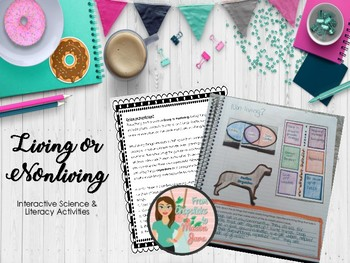Living or Non-Living Organism Science & Literacy Activities