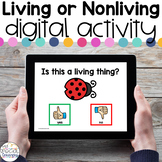 Living or Nonliving - Digital Activity - Distance Learning