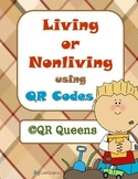 Living or Nonliving using QR Codes and Links