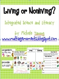Living or Nonliving?  Introductory Resources for Integrated Science and Literacy