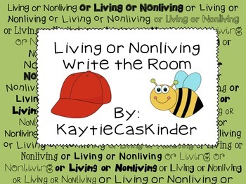 Living or Nonliving: Write the Room