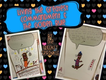 Living the Greatest Commandment & The Golden Rule