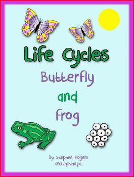 Living things - Life Cycle of Butterfly & Frog Activities Worksheets