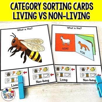 Living v Non-Living Sorting Categories Task Cards