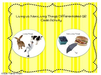 Living vs. Non-Living QR Code Activity - Differentiated