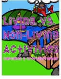 Living vs. Non-Living {{Sort & 2 Worksheets}}