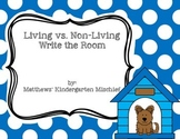 Living vs. Non-Living Write the Room