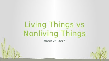Living vs Non Living things