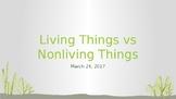 Living vs Non Living things