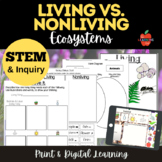 DIGITAL & PRINT Living vs. Nonliving STEAM & Inquiry NGSS