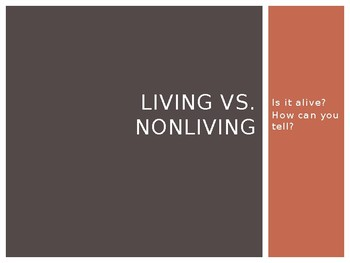 Living vs. Nonliving Science PowerPoint