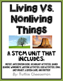 Living vs. Nonliving Things STEM Unit