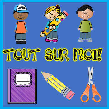 Livre TOUT SUR MOI * French All About Me Book * Great Back to school Activity !