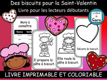 Livre pour lecteur débutant - French Emergent Reader - St-Valentin