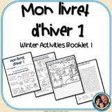 Livret d'hiver 1 - French Winter Activities Version 1