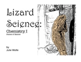Lizard Science: Chemistry 1, States of Matter