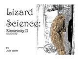 Lizard Science: Electricity 2, Conductivity