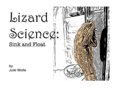 Lizard Science: Sink and Float