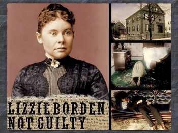 Lizzie Borden ~ Axe Murder ~ Murder Trial ~ Criminal Law ~ Patricide ~ 60 Slides
