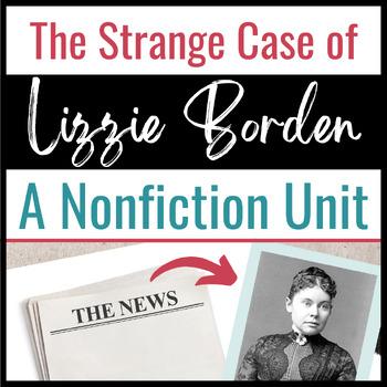 Lizzie Borden:  Infamous Murder Case Nonfiction Unit, Tone, Bias, Persuasion