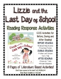 Lizzie and the Last Day of School: End of the School Year