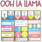 Llama Classroom Theme Decor *EDITABLE BUNDLE*