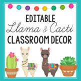 Llama Classroom Decor Bundle EDITABLE, Cactus Classroom Decor