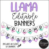 Llama EDITABLE Banners- Classroom Decor