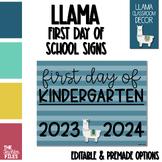 Llama Theme First Day of School Sign for Kindergarten *EDITABLE*