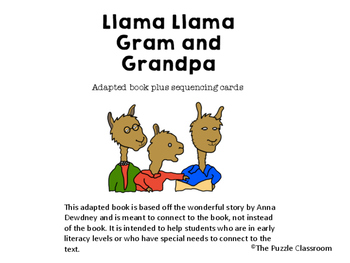 Llama Llama Gram and Grandpa Adapted Book