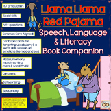 Llama Llama Red Pajama Book Companion:Speech, Language, Social Skills & Literacy