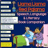 Llama Llama Red Pajama Book Companion:Speech, Language, Social Skills & Literacy