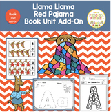 Llama Llama Red Pajama  Book Unit Add-On