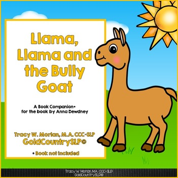 Llama, Llama & the Bully Goat - Book Companion #TpTClassroomCommunity