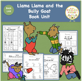 Llama Llama and the Bully Goat  Book Unit