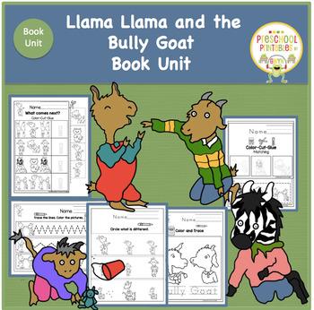 Llama Llama and the Bully Goat  Book Unit