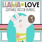 Llama Love Classroom Decor BUNDLE with EDITABLE FEATURES