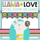 Llama Love EDITABLE Bunting and Banner Set