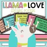 Llama Love EDITABLE Classroom Poster Set