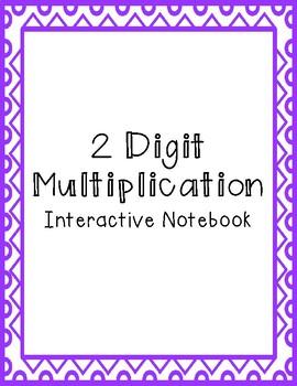 2 Digit Multiplication Interactive Notebook
