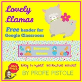 Llama Spanish Header for Google Classroom  **FREEBIE**