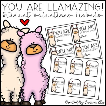 Llama-Themed Student Valentines and Labels - You Are Llamazing!