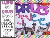Llama be Drug Free Red Ribbon Week Door Kit