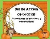 Acción de Gracias  escritura y matemáticas Kn-1ro-  Thanksgiving Spanish