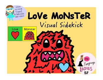 LoVe MoNsTeR: VISUAL SIDEKICK