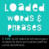 Loaded Words and Phrases Game