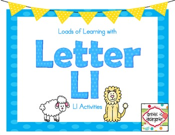 Loads of Learning with Letter Ll:  Ll Activities