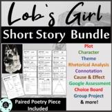 Lob's Girl Short Story Unit Bundle - Distance Learning - G