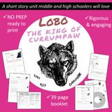 Lobo the King of Currumpaw: Short Story Unit