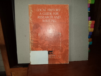Local History: A Guide for Research and Writing ISBN 0-810